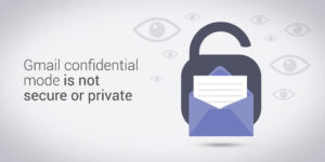 Gmail-Confidential-Mode-security-and-privacy