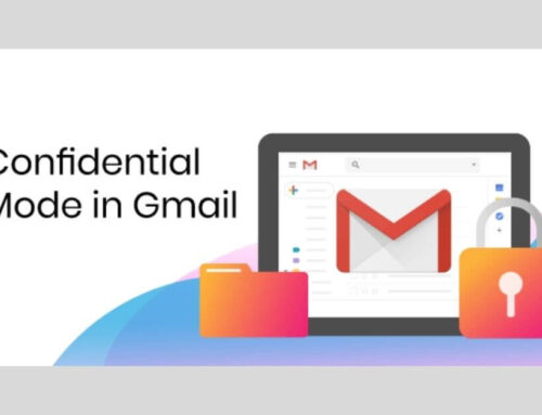 Confidential Mode in Gmail – Now Protect Your Emails Easily!